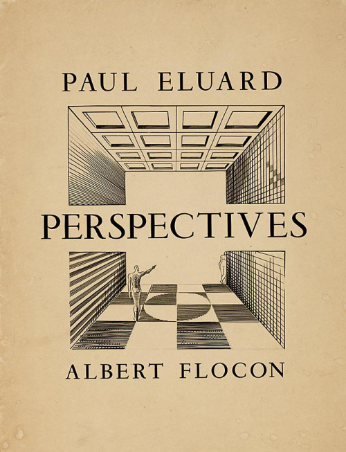 Albert Flocon. cover for Perspectives by Paul Eluard (via ikilledjackjohnson)