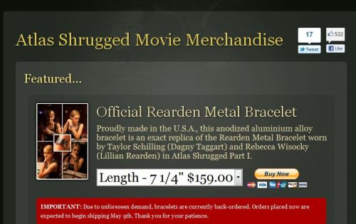 Atlas Shrugged, you are not a real movie that should have merchandise. Why do you have merch?  (No, really people, this bracelet is sold out. Women you know are going to be Atlas Shrugged cosplaying. )