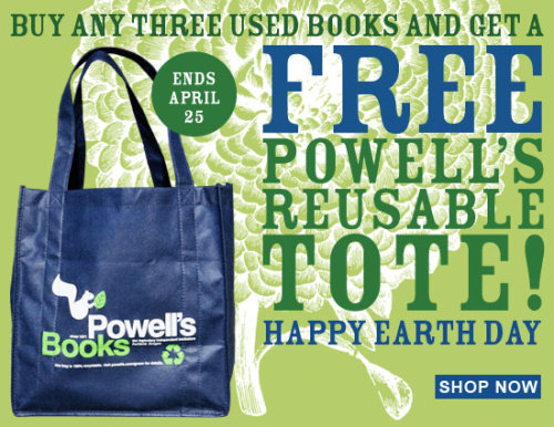Available in stores and at Powells.com. Happy (early) Earth Day!