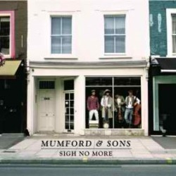Artist: Mumford & Sons Album: Sigh No More 12 tracks 1. Sigh No More 2. The Cave 3. Winter Winds 4. Roll Away Your Stone 5. White Blank Page 6. I Gave You All 7. Little Lion Men 8. Timshel 9. Thistle & Weeds 10. Awake My Sould 11. Dust Bowl Dance 12. After the Storm also reposted at: http://gingiringingin.tumblr.com/