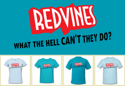 Redvines: What The Hell Can't They Do! Starting from $20.40 http://haydenrodgersdesigns.spreadshirt.com/
