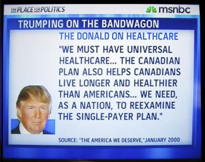 leftish:  Trump on Health Care in January, 2000 Not only does he have the most ridiculous hairdo on the planet, but he's also The Ultimate Flip-Flopper!!
