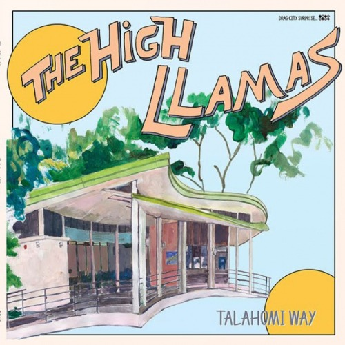 the new High Llamas record makes me feel real good…as do all their records…thanks Sean O'Hagan…