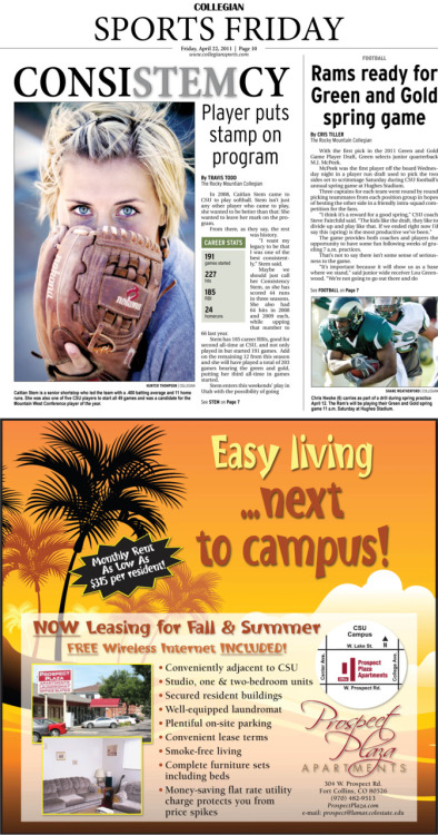 Friday, April 22, 2011. The Rocky   Mountain Collegian Sports Friday. Page designed by Chief Designer Greg Mees. Today's Top Stories: 1. ConsiSTEMcy: Player puts stamp on program  2. Football: Rams ready for Green and Gold spring game