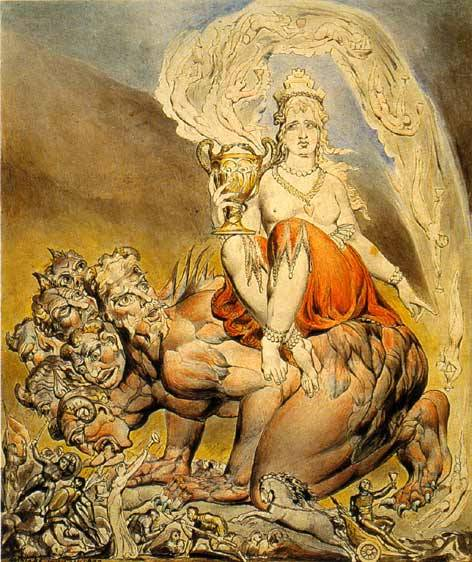 """Whore of Babylon"" by William Blake    40. Call me, my daughter, and I shall come to thee. Thou shalt be full of my force and fire, my passion and power shall surround and inspire thee; my voice in thee shall judge nations. 41. None shall resist thee, whom I lovest. Though they call thee harlot and whore, shameless, false, evil, these words shall be blood in their mouths, and dust thereafter."