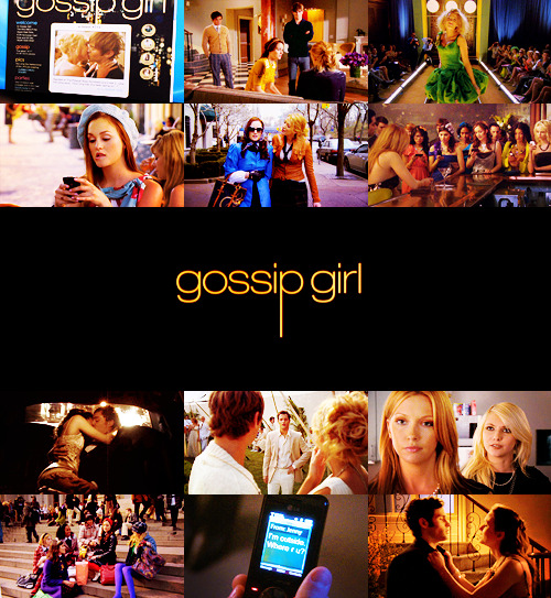 "TV Shows Challenge | 10 TV shows you love the most: Gossip Girl  ""Your one and only source into the scandalous lives of Manhattan's elite."""