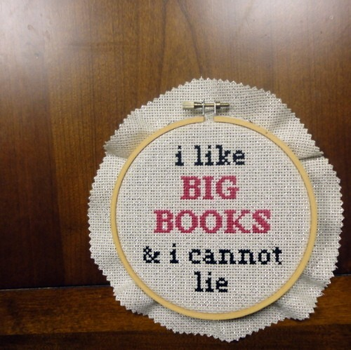"""I like big books & I cannot lie"" Embroidery: LOVE, LOVE, LOVE this quote!"