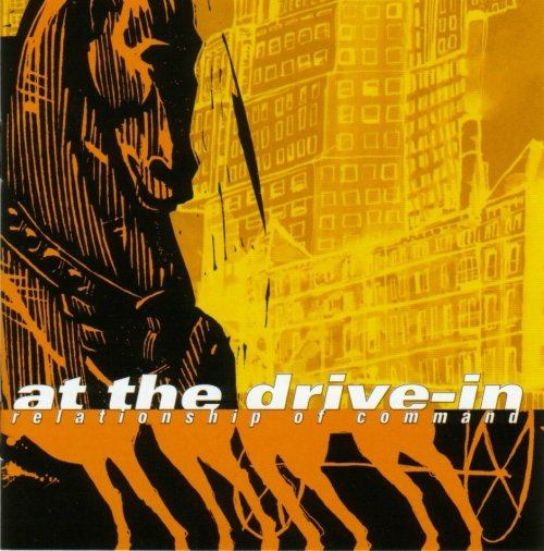 At The Drive-In - Relationship Of Command (2000) Download