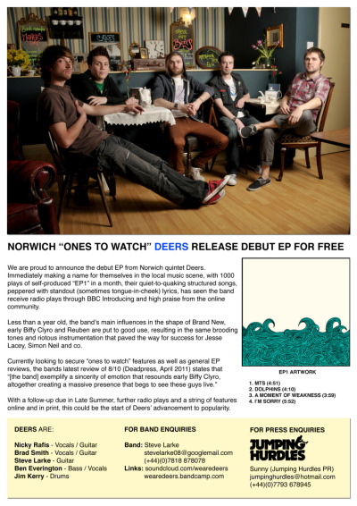 "CLIENT: DEERS - ""EP1"" RELEASEWe are currently organising press and reviews for phenomenal Norwich band Deers who have recently released their first offering ""EP1"" as a free download!Download for free at: www.soundcloud.com/wearedeers/sets/ep1For fans of: Brand New, Minus The Bear and early Biffy Clyro"