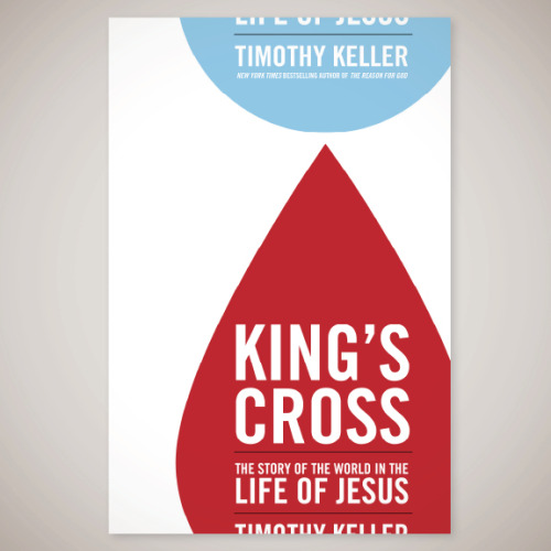 "King's CrossClients: Redeemer City to City and Timothy KellerProposed cover design for Tim Keller's most recent book, a ""revelatory look at the life of Christ as told in the Gospel of Mark."""