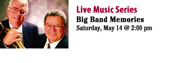 Music  Series: Big Band Memories (Sat, May 14) Take an unforgettable trip down memory lane with veteran big band trumpet player Bill Hart and keyboardist Alan Gedrick. Their program is request driven and interactive, asking the audience to reminisce about the songs they have requested, why the song is special to them. Come share in the pleasure of listening to songs from the Great American Songbook. (via ROPL)