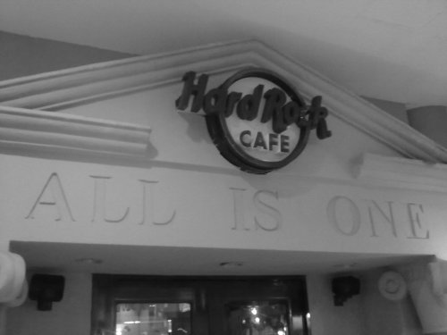 """All is one."" Hard.Rock Cafe"