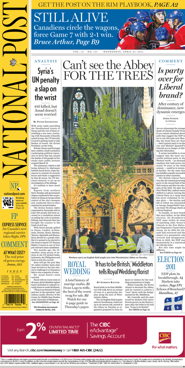 National Post front page for April 27, 2011 Is party over for Liberal brand? UN readies a slap on the wrist for Syria Kate, designer tap English maples to build 'wow' factor Post PlayBook app opens new front