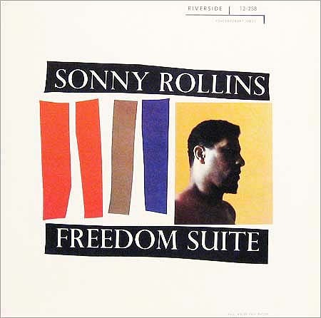 Freedom Suite by Sonny Rollins, 1958