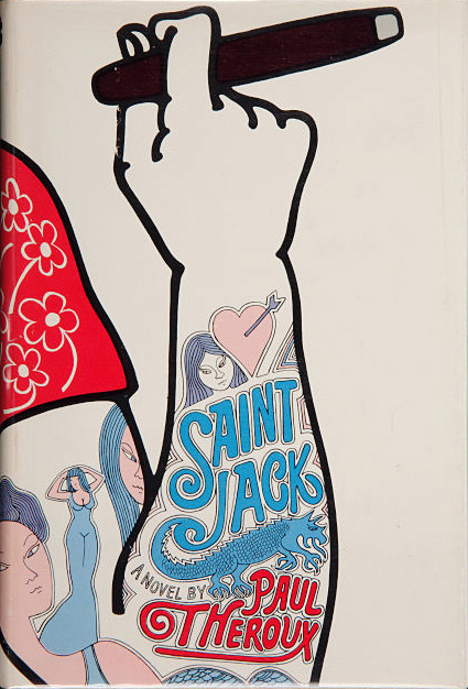 Saint Jack by Paul Theroux, 1973