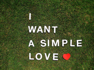 I want a simple love (via we heart it)