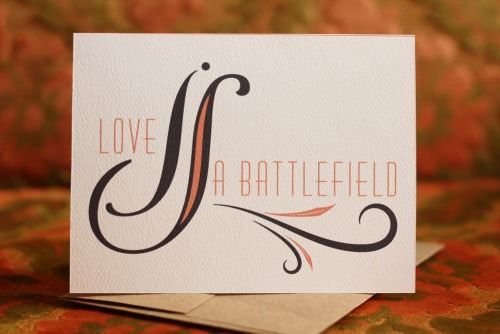 Love is a Battlefield Inside:  Blank Purchase This Card