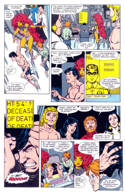 "synthezoid:  discowing:  fyeahdickgrayson:  There's a flashback from the graveyard scene to here. Dick and company had just been on Tamaran for 6 months but when they get back, Danny tells Dick that he ""thinks Jason Todd was killed"" and Dick flips. HIS TEARS, I CAN'T DEAL. [New Titans #55]  why are you doing this to me waah  oh god sad about everything sad about dick and jason's round little face and omg he was as tall as me and shut up danny oh my god  Is there a ""Danny Chase, shut the fuck up"" option? Because it needs to be used."