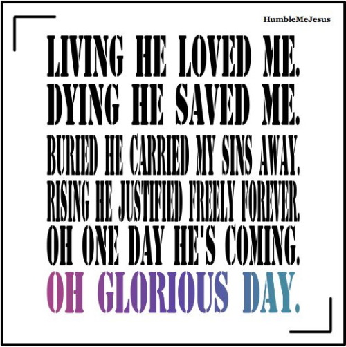 Oh Glorious Day (Living He Loved Me) - Casting Crowns