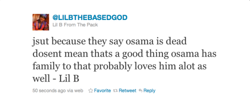 sosossosotired:  Alright I'm re-following Lil B.