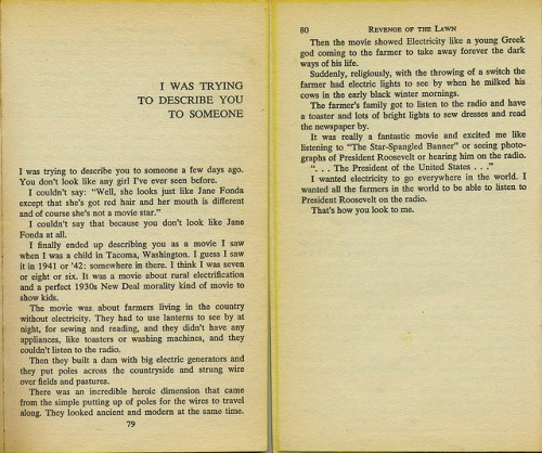 """I was trying to describe you to someone"" by Richard Brautigan, from ""Revenge of the Lawn"""