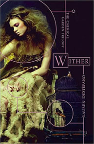 "WITHER Book One of the Chemical Garden Trilogy Lauren DeStefano Publishing Date: March 22, 2011 Publisher: Simon & Schuster Children's Publishing Synopsis:  By age sixteen, Rhine Ellery has four years left to live. She  can thank modern science for this genetic time bomb. A botched effort to  create a perfect race has left all males with a lifespan of 25 years,  and females with a lifespan of 20 years. Geneticists are seeking a  miracle antidote to restore the human race, desperate orphans crowd the  population, crime and poverty have skyrocketed, and young girls are  being kidnapped and sold as polygamous brides to bear more children. When Rhine is kidnapped and sold as a bride, she vows to do all she can  to escape. Her husband, Linden, is hopelessly in love with her, and  Rhine can't bring herself to hate him as much as she'd like to. He opens  her to a magical world of wealth and illusion she never thought  existed, and it almost makes it possible to ignore the clock ticking  away her short life. But Rhine quickly learns that not everything in her  new husband's strange world is what it seems. Her father-in-law, an  eccentric doctor bent on finding the antidote, is hoarding corpses in  the basement. Her fellow sister wives are to be trusted one day and  feared the next, and Rhine is desperate to communicate to her twin  brother that she is safe and alive.  Will Rhine be able to escape—before her time runs out?   Opinions:  This is a fabulous debut novel with a beautiful (yet a little  cliché) cover of writer Lauren DeStefano. I wasn't able to ever put the  book down; it caught my attention from the very first page. The idea of  having a very short life span of 20 or 25 if you are male is extreme  then throwing in polygamy in the mix as well. Polygamy has interested me  since a documentary I watched over a year ago. However, it's not  something I wouldn't want for myself; I guess that's why most people are  curious why other people would want that kind of lifestyle. DeStefano  has a beautiful and crisp writing style that kept me interested, I  really love understanding and not feeling lost in what I am reading and  that's how it should be and I defiantly got that from her. Wither goes  over the details of a polygamous marriage in a considerate way. Rhine  who is not a happy camper because she has been sold as a bride to Linden  a man now of three wives which is a tough situation but you end up  feeling sorry for everyone (including Linden) not just her. As for  Rhine's sister wives, both of whom she becomes close companions with  during the novel, they provided nice contrasting views of the marriage  they've been forced into. The younger Cecily was naive and eager to be a  good wife to Linden, whereas the older Jenna was hardened from  everything she'd experienced but she's also resigned to her fate. The  romance in the book was pretty non-existent for a teen novel, at least  in the beginning. It gets a lot better between her and Gabriel but by  the end of the book you are left fairly disappointed. Nonetheless, I am  sure DeStefano is just leaving all the juiciness for the next book (or  she really does end up with Linden?!) Who knows, but I am kind of bored  with this whole two guys for one girl (*Cough* Jacob vs. Edward *Cough*)  crap but I make an exception for Wither, because it was THAT good.  Quotes:  ""I always knew I was an excellent liar; I just didn't know that I had it  in me  to fool myself."" ""…He's in agony, and she wants him to know that his pain will never go  away. Her smile is her revenge."" ""Fall has always been my favorite season. The time when everything  bursts with its last beauty, as if nature had been saving up all year  for the  grand finale.""  Favorite Characters:  Rhine, Jenna, Gabriel  Least Favorite Characters:  Cecily, Linden, Vaughn  Questions:  - What will Rhine and Gabriel do with their new found freedom? - How will Linden and Vaughn react to the two's escape? - Will Cecily really be happy as the only wife of Linden? - Where the hell is Rhine's twin brother? - Will she find him before its' too late?"