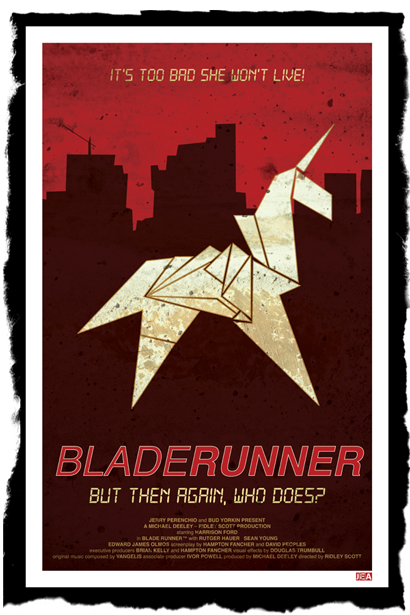 (via It's Too Bad She Won't Live - Blade Runner Movie Poster) Available now… here