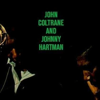John Coltrane & Johnny Hartman - You Are Too Beautiful