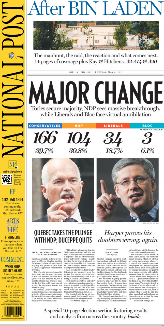 National Post front page for May 3, 2011 Harper proves his doubters wrong again Quebec takes the plunge with the NDP; Duceppe quits After Bin Laden: The manhunt, the raid, the reaction and what comes next