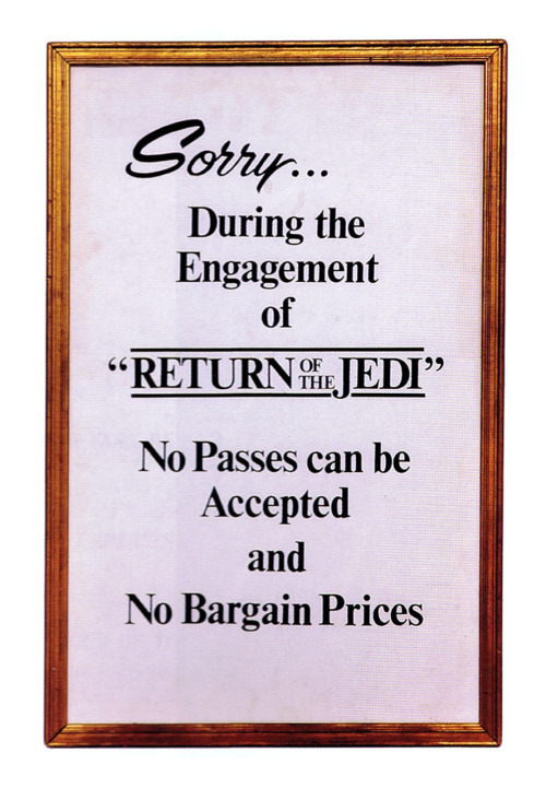 Movies that were accepting passes the weekend Return of the Jedi opened include Cheech & Chong's Still Smokin and Blue Thunder. lobby sign circa 1983 :: scanned from Star Wars: 1000 Collectibles :: Abrams Books :: 2008