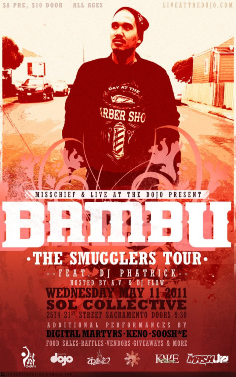 "WIN 2 TICKETS to THE SMUGGLERS TOUR!  BAMBU w/ DJ PHATRICK LIVE IN SACRAMENTO! Powered by: Live @ The Dojo x The Mash Up   We are excited to bring LA Hip-Hop artist BAMBU to Sacramento.  Almost a decade deep in the scene BAMBU has been paying dues back from his solo album ""Self Untitled…"" to being part of ""Native Guns (Bambu/Kiwi/Phatrick) to more recently releasing ""Los Angeles, Philippines"" with the legendary DJ MUGGS of the Soul Assassins Crew which reached 100,000 downloads and was featured on every major blog internationally. We have teamed up with the good folks @ The Mash Up to bring you #TheSmugglersTour Ticket Giveaway! All you have to do is REBLOG this post or Retweet by Clicking HERE to enter! Contest closes @ Midnight on Monday May 9, 2011 & the winner will be announced Tuesday May 10, 2011!   Good Luck hope to see you @ The Show!"