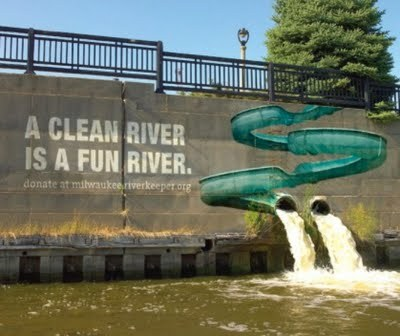 """A clear river is a fun river""."