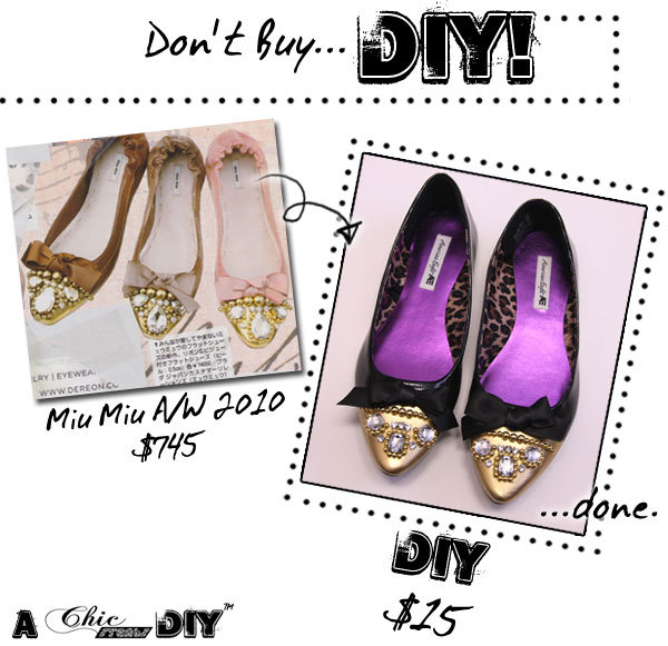 Miu Miu Rhinestone Embellished Flats | Chic Steals Sometimes I feel like a Home Shopping Network lady - 'That's right shoppers! Make these Miu Miu flats and you can save yourself $730! That's right, over $700 in savings!' Haha! Anyway, yes, you can save quite a bit making these yourself! I'm a flats girl - anything slightly higher than three centimetres and I'm a cripple so I like creative ideas for flats. I really like the pink pair.. I'm pretty sure I have an old pair of pink pointy flats in my cupboard. Remember back in the day when really pointy shoes were popular? Hmm, maybe they should stay in the cupboard still, and I'll buy a pair that are less pointy. Those things were dangerous - both for my feet and any stray shins that crossed my path! Also, check out the rest of Chic Steals.. it's chock full of loveliness!