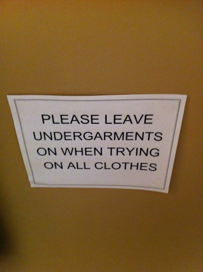 Don't go commando.