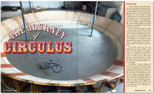 THE JOURNEY OF CIRCULUS   Check out the latest issue of Urban Velo featuring an article by Dan Powell of Portland Design Works about how he acquired Circulus and transported it from Southern Cali to Oregon.  Read the entire article (and issue) HERE.
