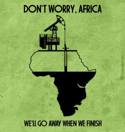 lifesstandards:  Don't worry Africa, by Mal d'estro.
