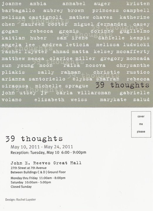 39 THOUGHTS: Fine Arts BFA Show Opening on May 10th at 6pm