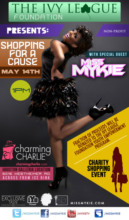 @MissMykie is HOSTING a Charity Event at @Charm_Charlie in the Houston Galleria 5.14.11!!! Come and buy accessory to help our community! :)