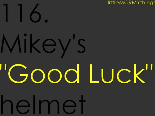 116-Mikey's good luck helmet submitted by anon