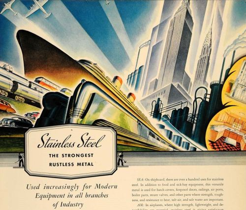 decoarchitecture:  Stainless Steel Advertisement What looks to be a late 1940s magazine ad for stainless steel. Streamline train, boat, cars, and a Deco NYC in the background.