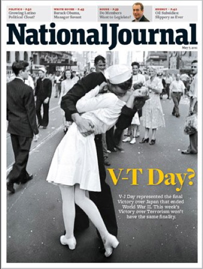 Bag's Take-Away:  NatJournal OBL cover does twist on V-J Day and ambiguous meaning of bin Laden demise. Pic also draws contrast to USA chants, fist pumps and breast beating in Times Square last Sunday.    ————— Follow us: BagNewsNotes. BAG Twitter. BAG Facebook.