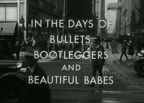 In the days of bullets, bootleggers and beautiful babes …