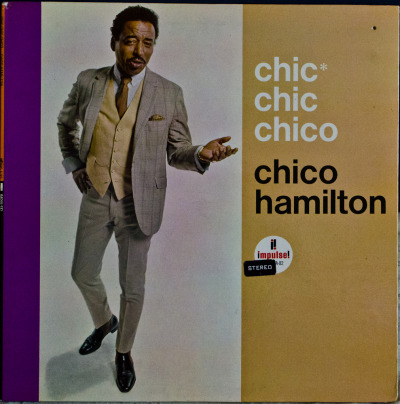 Chico Hamilton - Chic Chic Chico Label: Impulse!Cat#: AS-82Jazz, USA, 1965RYM / Discogs Note: Couldn't find any tunes for this on the tube, plenty of others by him though so go do a search.