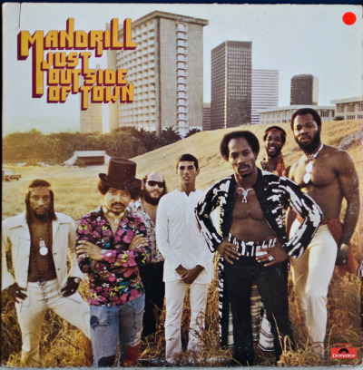 Mandrill - Just Outside Of Town Label: PolydorCat#: PD 5059Soul/Funk, USA, 1973RYM / Discogs