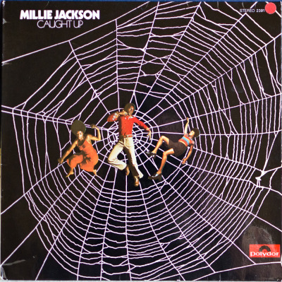 Millie Jackson - Caught Up Label: PolydorCat#: 2391 147Soul/Funk, USA, 1974RYM / Discogs Note: Great album by Ms. Jackson, if you spot it, grab it, not much more that needs to be said. US release was on Spring Records, my copy is the UK one on Polydor.