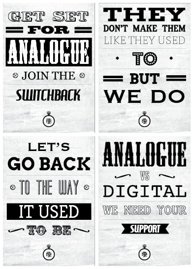 "designersof:  Selection of posters from my anti-digital campaign. ——posted by designers of tumblr   Analog is seriously underrated. Not only is it fun, but it also makes the act of taking a picture an art. It's an organic experience. It makes you appreciate a ""good"" picture."