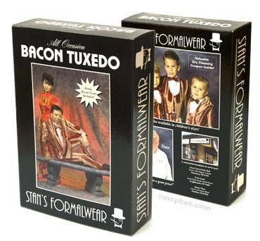 bacon tuxedo for may 11 (usd 10.93 here)