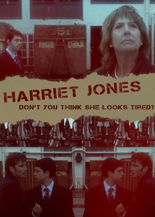The Doctor: Don't challenge me, Harriet Jones! 'Cause I'm a completely new man! I could bring down your government with a single word.Harriet Jones: You're the most remarkable man I've ever met. But I don't think you're quite capable of that.The Doctor: No, you're right. Not a single word. Just six.Harriet Jones: I don't think so.The Doctor: Six words.Harriet Jones: Stop it!The Doctor: Six. Themed Party | Challenge Eleven: PropagandaDoctor Who