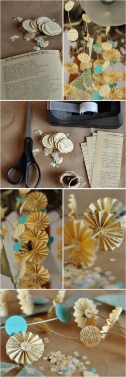 love-within-life:  Beautiful DIY paper garland :] Materials: Twine Used book, preferably a vintage journal or old sheets of music Scissors Tape Optional: circle cutters