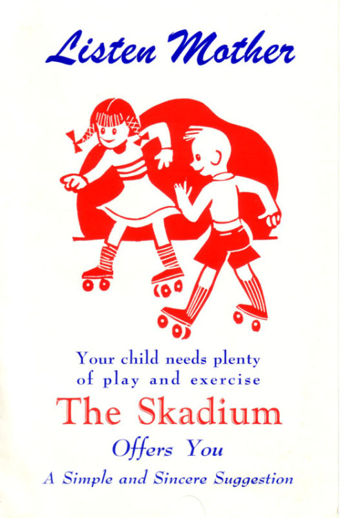 Circa. 1950 brochure from The Skadium Roller Rink in Freemansburg, PA describing the benefits of dropping your kids off at the skating rink.